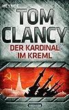 Der Kardinal im Kreml: Ein Jack Ryan Roman von Tom Clancy (9. Juli 2012) Taschenbuch