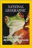 National Geographic : Les Chercheurs de la forêt d'émeraude