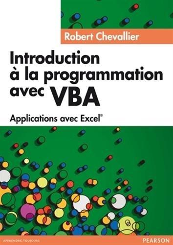 Introduction à la Programmation avec VBA par Robert Chevallier