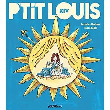 P'tit Louis XIV