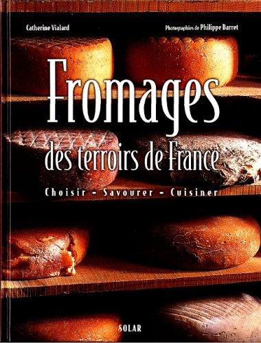 Fromages des terroirs de France