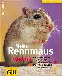 Rennmaus und ich, Meine (GU Aus Liebe zum Heimtier)
