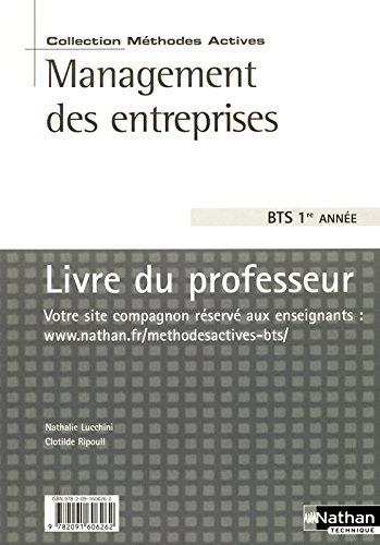 Management des entreprises BTS 1re année : Livre du professeur par Nathalie Lucchini