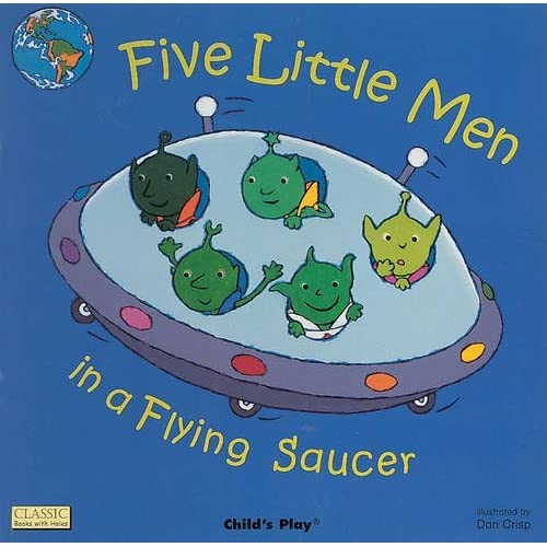Five Little Men in a Flying Saucer (Classic Books with Holes Board Book) by Dan Crisp (Illustrator) (1-Aug-2005) Board book