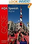 AQA GCSE Spanish for 2016: Higher Stu...