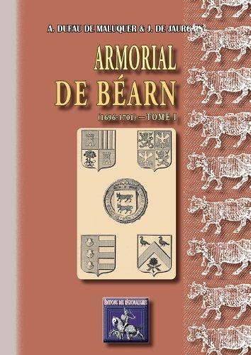Armorial de Béarn (1696-1701) - Tome Ier par A. Dufau de Maluquer