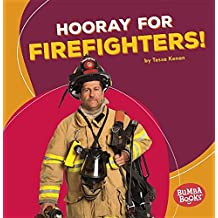 Hooray for Firefighters! (Bumba Books Hooray for Community Helpers!)