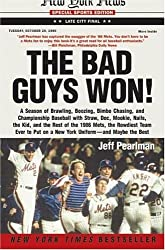 The Bad Guys Won! by Jeff Pearlman (2005-04-26)