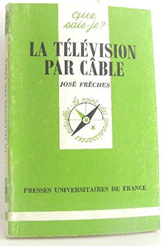 La Télévision par câble