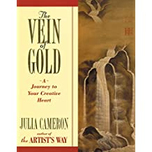The Vein of Gold: A Journey to Your Creative Heart (Artist's Way)