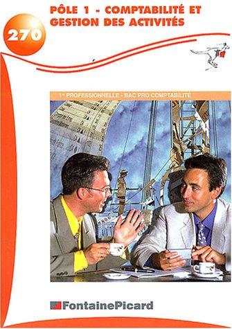 Pôle 1 comptabilité et gestion des activités 1ère professionnelle BAC PRO comptabilité