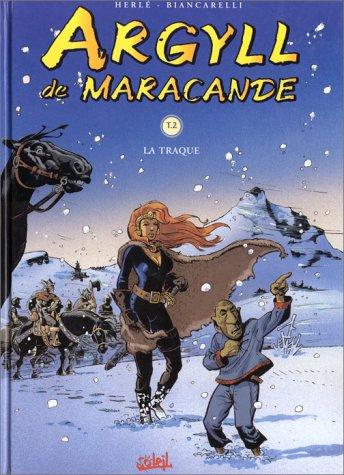 Argyll de Macarande, tome 2 : La traque