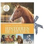 Mes plus belles histoires de chevaux : Avec 15 posters détachables !