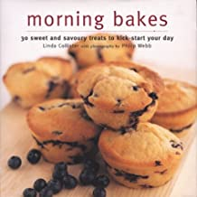 Muffins and Other Morning Bakes: 30 Sweet and Savoury Treats to Kick-start Your Day
