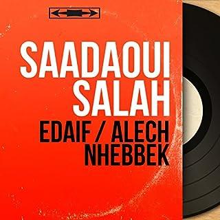 Edaif / Alech Nhebbek (Mono Version)