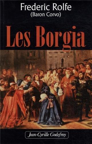 Les Borgia par Frederick Rolfe