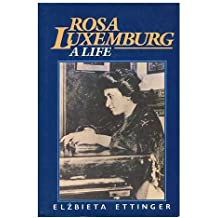 Rosa Luxemburg: A Life
