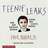 Teenie-Leaks: Was wir wirklich denken : 3 CDs