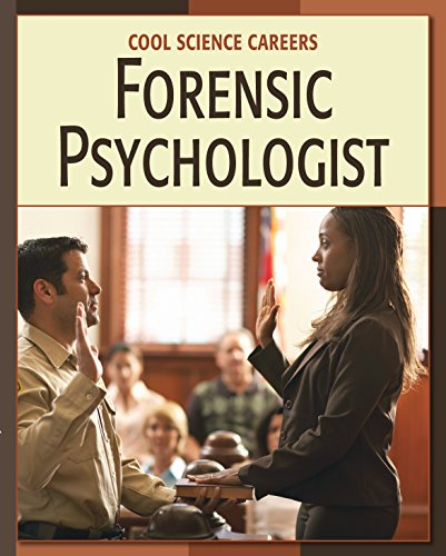 Forensic Psychologist (21st Century Skills Library: Cool Science Careers)