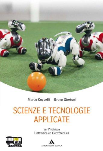 Scienze e tecnologie applicate. Con espansione online. Per le Scuole superiori