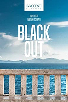 Black Out di [Berti, David, Insabato, Gaetano]