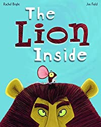 The Lion Inside by Rachel Bright (2016-05-31)