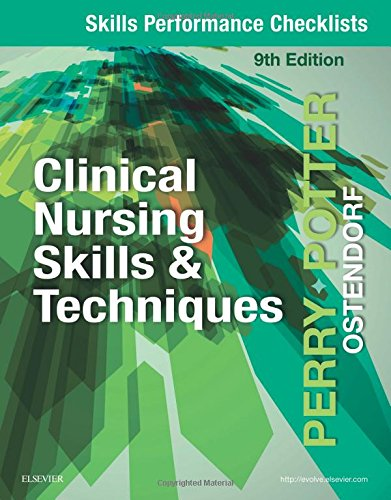 skills-performance-checklists-for-clinical-nursing-skills-techniques-9e