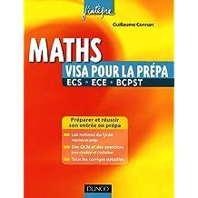 Maths : Visa pour la prépa ECS, ECE, BCPST
