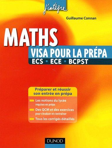 Maths : Visa pour la prépa ECS, ECE, BC...
