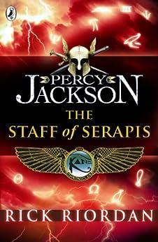 The Staff of Serapis par [Riordan, Rick]