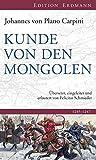 Kunde von den Mongolen (Edition Erdmann)