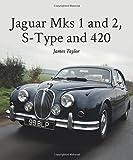 Jaguar Mks 1 and 2, S-Type and 420 (Crowood Autoclassics Series)