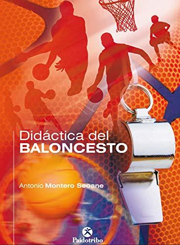 Didáctica del baloncesto eBook: Antonio Montero Seoane: Amazon.es ...