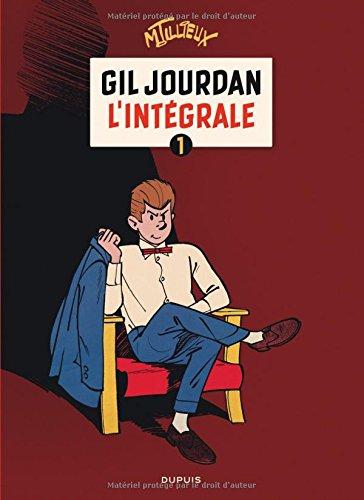 Gil Jourdan : L'Intégrale 1 par Tillieux