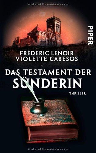 Piper Taschenbuch Das Testament der Sünderin: Thriller
