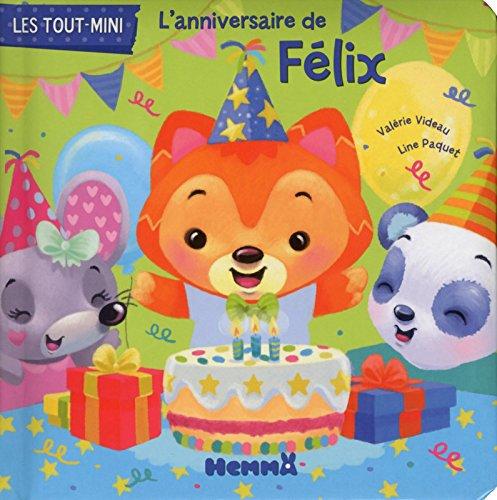 L'anniversaire de Félix