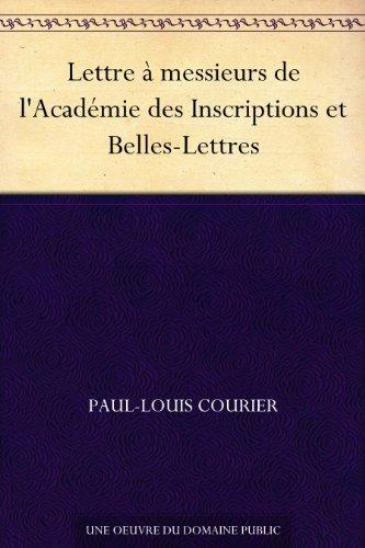 Lettre  messieurs de l'Acadmie des Inscriptions et Belles-Lettres