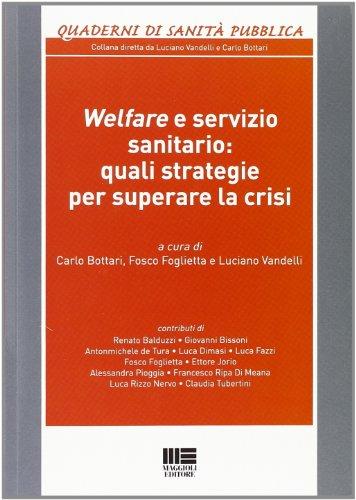 Welfare e servizio sanitario. Quali strategie per superare la crisi