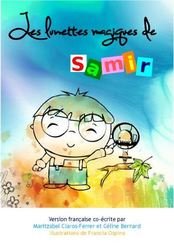 Les lunettes magiques de Samir par Maritzabel Claros-Ferrer