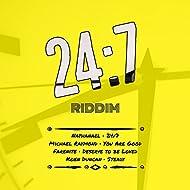 24:7 Riddim