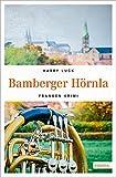 Bamberger Hörnla (Franken Krimi) - Harry Luck