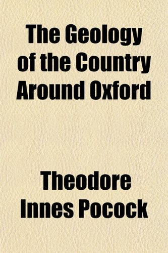 The Geology of the Country Around Oxford