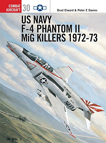 US Navy F-4 Phantom II MiG Killers 1972-73: Part 2 (Combat Aircraft) por Brad Elward