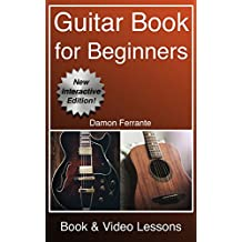 Guitar: Book for Beginners - Guitar Chords, Guitar Songbook & Easy Sheet Music: Teach Yourself How to Play Guitar (Book & Streaming Video Lessons) (English Edition)