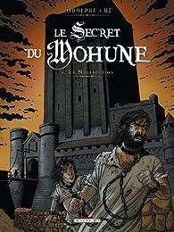 Le secret du Mohune, tome 3 : La malédiction par  Rodolphe