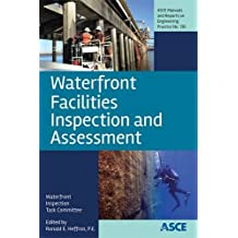 Waterfront Facilities Inspection and Assessment (Manual of Practice)