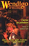Wendigo - Fantastique & Horreur - Volume 1