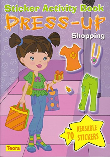 Dress-Up Shopping: Sticker Activity Book [With 70 Reusable Stickers] (Dress-Up Dolls)