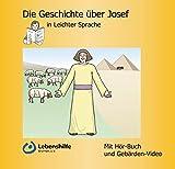 Die Geschichte über Josef in Leichter Sprache: Mit Hör-Buch und Gebärden-Video