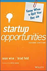Startup Opportunities: Know When to Quit Your Day Job (Techstars) Kindle Edition